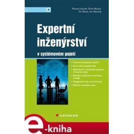 Expertní inženýrství v systémovém pojetí - Přemysl Janíček, Marek Jíša