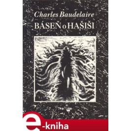 Báseň o hašiši - Charles Baudelaire