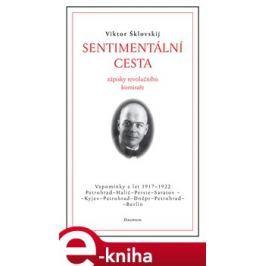 Sentimentální cesta - Viktor Šklovskij