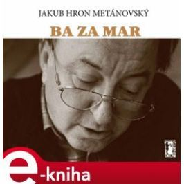 Ba za mar - Jakub Hron Metánovský