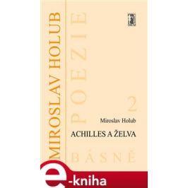 Achilles a želva - Miroslav Holub
