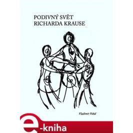 Podivný svět Richarda Krause - Vladimír Vokál