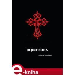 Dejiny boha - Miroslav Pindiak