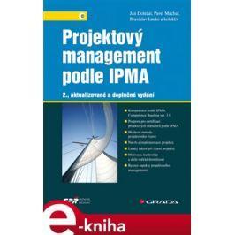 Projektový management podle IPMA - Jan Doležal, Pavel Máchal, Branislav Lacko