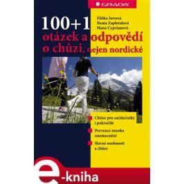 100+1 otázek a odpovědí o chůzi, nejen nordické - Eliška Sovová, Beata Zapletalová, Hana Cipryanová