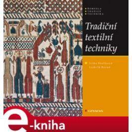 Tradiční textilní techniky - Jitka Staňková