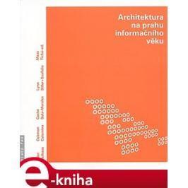 Architektura na prahu informačního věku - kol.
