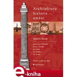 Architektura - historie - umění - Oldřich Ševčík