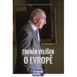 Zdeněk Velíšek o Evropě - Zdeněk Velíšek