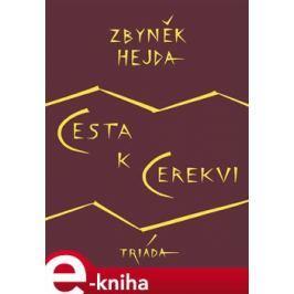Cesta k Cerekvi - Zbyněk Hejda