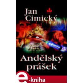 Andělský prášek - Jan Cimický