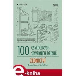 100 osvědčených stavebních detailů - zednictví - Štumpa Bohumil, Šefců Ondřej