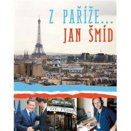 Z Paříže - Jan Šmíd