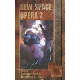 New Space Opera 2 - Gardner Dozois, Jonathan Strahan