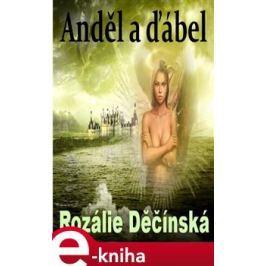 Anděl a ďábel - Rozálie Děčínská