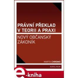 Právní překlad v teorii a praxi - Marta Chromá
