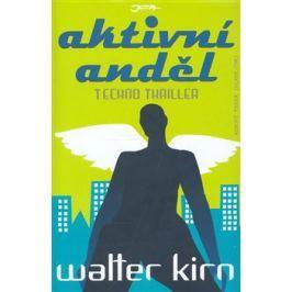 Aktivní anděl - Walter Kirn