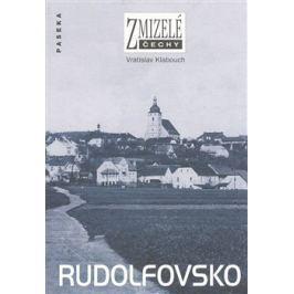 Zmizelé Čechy-Rudolfovsko - Vratislav Klabouch