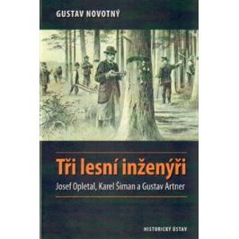 Tři lesní inženýři - Gustav Novotný