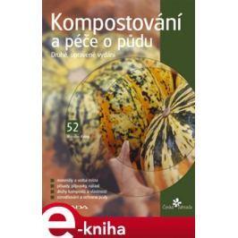 Kompostování a péče o půdu - Miroslav Kalina