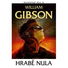 Hrabě nula - William Gibson