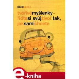 Tvořivé myšlenky - Karel Spilko E-book elektronické knihy