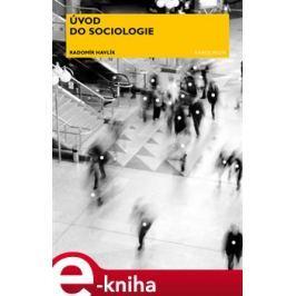 Úvod do sociologie - Radomír Havlík E-book elektronické knihy