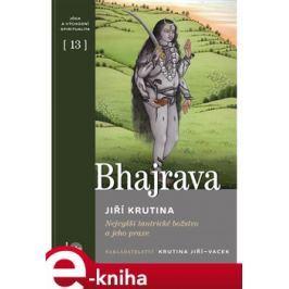 Bhajrava - Jiří Krutina E-book elektronické knihy