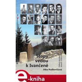 Stopy vedou k Ivančeně - Jitka Radkovičová E-book elektronické knihy