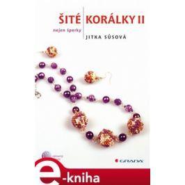 Šité korálky II - Jitka Sůsová E-book elektronické knihy
