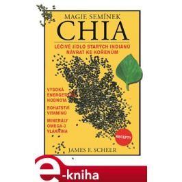 Magie semínek Chia - James F. Sheer E-book elektronické knihy