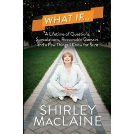 What If… - Shirley MacLaine Učebnice