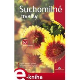 Suchomilné trvalky - Ivona Šuchmannová E-book elektronické knihy