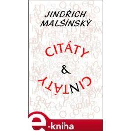 Citáty a cintáty - Jindřich Malšínský