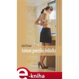 Asistent generální ředitelky - Jakub Roland E-book elektronické knihy