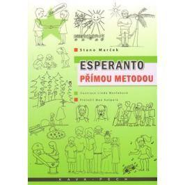 Esperanto přímou metodou - Stano Marček Učebnice