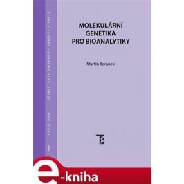 Molekulární genetika pro bioanalytiky - Martin Beránek E-book elektronické knihy