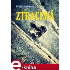 Ztracená - Monika Knápková E-book elektronické knihy