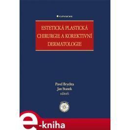 Estetická plastická chirurgie a korektivní dermatologie - kolektiv autorů E-book elektronické knihy