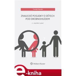Znalecké posudky o dětech pod drobnohledem - Tomáš Novák E-book elektronické knihy