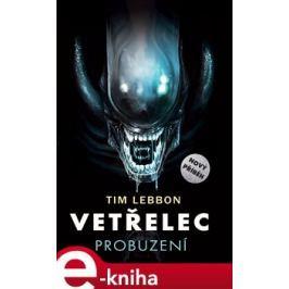 Vetřelec - Probuzení - Tim Lebbon E-book elektronické knihy