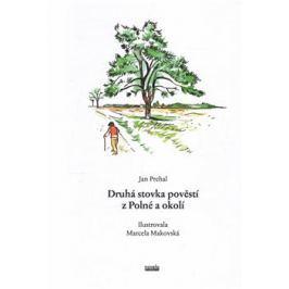 Druhá stovka pověstí z Polné a okolí - Jan Prchal Vysočina