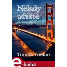 Někdy příště - Tomáš Tomáš E-book elektronické knihy