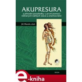 Akupresura - Jiří Marek E-book elektronické knihy