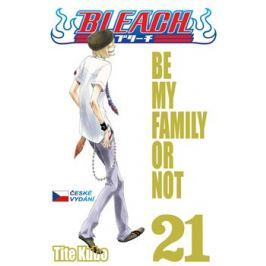 Bleach 21-Be My Family or Not - Tite Kubo