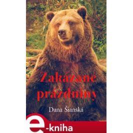 Zakázané prázdniny - Dana Šianská E-book elektronické knihy