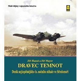 Dravec temnot - Jiří Hanuš, Jiří Mayer Neobyčejné osudy