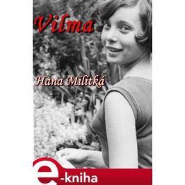 Vilma - Hana Militká E-book elektronické knihy