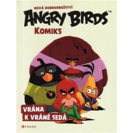 Angry Birds ve filmu – Komiks: Vrána k vráně sedá - kol. Komiksy