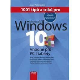 1001 tipů a triků pro Microsoft Windows 10 - Josef Pecinovský Učebnice